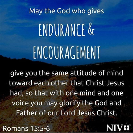 Endure and encourage one another